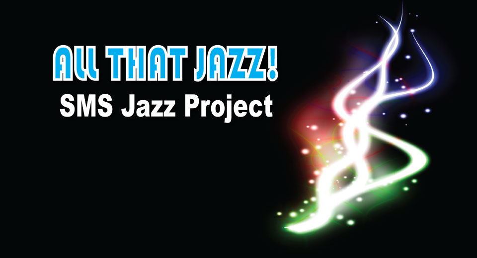See Video from The SMS Jazz Project Performance