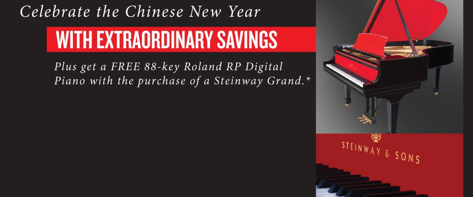 Celebrate the Chinese New Year With Savings on Select Steinway and Steinway Designed pianos.